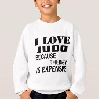 Tshirts Eu amo o judo porque a terapia é cara