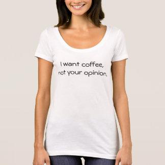 Tshirts Eu quero o café
