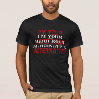 Tshirts Eu sou sua alternativa do hard rock