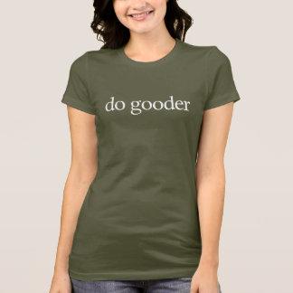 Tshirts faça o gooder