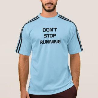 Tshirts Não pare de funcionar