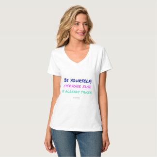 Tshirts Seja você mesmo, todos é tomado mais já citações