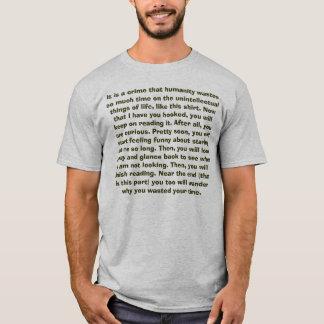 Tshirts tempo dos desperdícios tanto… você manter-se-á