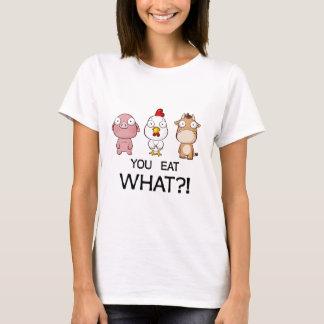 Tshirts Você está comendo que?! - Você come que?! -