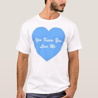 Tshirts Você sabe que você vive mim