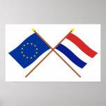 UE e bandeiras cruzadas Países Baixos Poster
