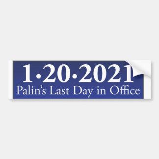 Último dia de Sarah Palin no autocolante no vidro  Adesivo Para Carro