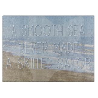 Um mar liso nunca fez um marinheiro especializado
