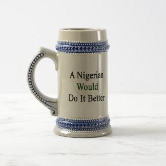 Um nigeriano fá-lo-ia melhor caneca de cerveja