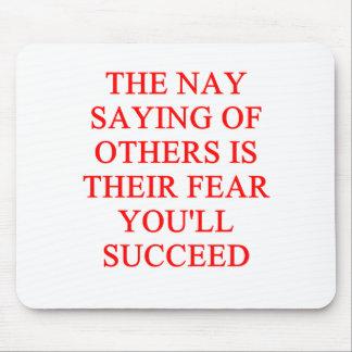 um provérbio inspirado do sucesso mouse pad