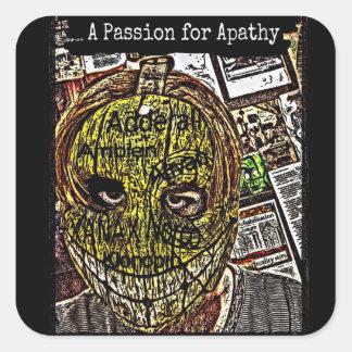 Uma paixão para a apatia adesivo quadrado