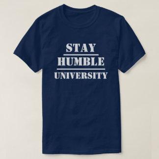 Universidade humilde da estada t-shirts