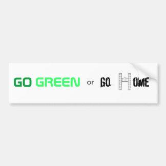 Vai o verde ou vai em casa adesivo para carro