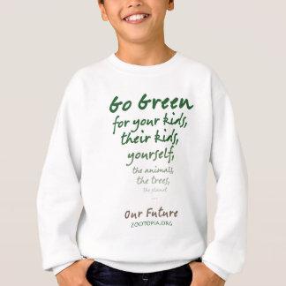 Vai o verde para… Nosso roupa futuro T-shirt