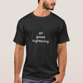Vão os gansos que amedrontam o t-shirt
