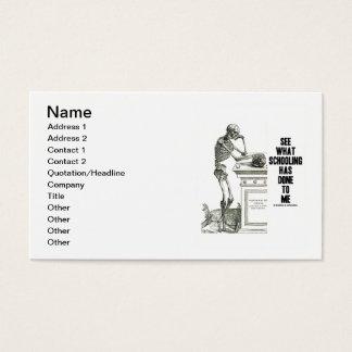 Veja o que educar me fez (Vesalius) Cartão De Visitas