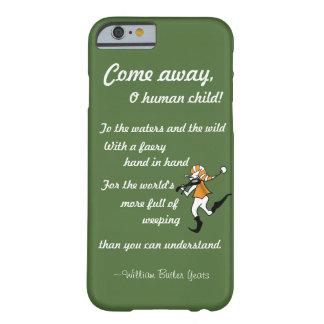 """""""Vem afastado, a criança do ser humano de O!"""" Caso Capa Barely There Para iPhone 6"""