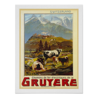 Viagens vintage do Gruyère Poster
