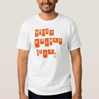 Vida das rimas das batidas tshirts