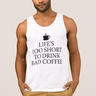 Vida demasiado curta para beber o café mau regatas