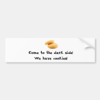 Vindo ao lado escuro! Nós temos biscoitos! Adesivo Para Carro