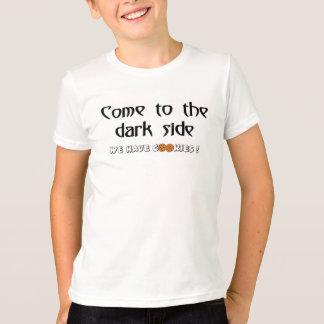 Vindo ao lado escuro - nós temos biscoitos! camiseta