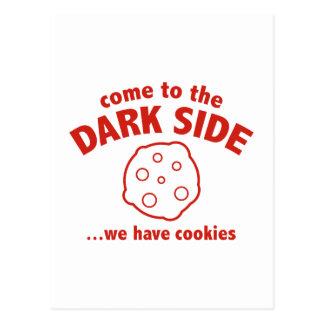 Vindo ao lado escuro… nós temos biscoitos cartão postal