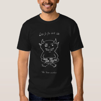 Vindo ao lado escuro nós temos biscoitos t-shirts