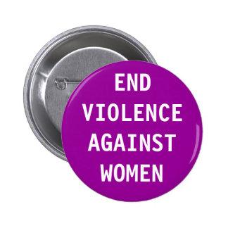 Violência do fim contra mulheres botons