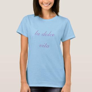 vita do dolce do la camiseta
