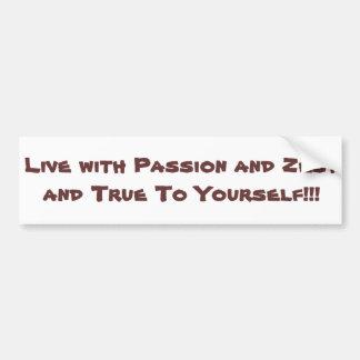 Viva com a paixão e o entusiasmo e o senhor mesmor adesivo para carro