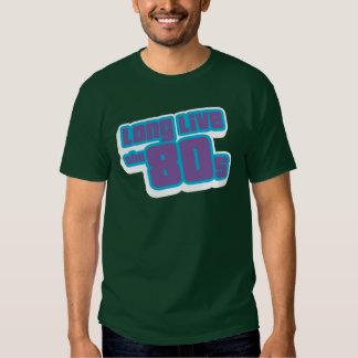 Vive por muito tempo o anos 80 tshirts