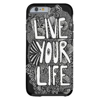 Vive sua vida capa tough para iPhone 6