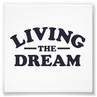 Vivendo o sonho impressão de foto
