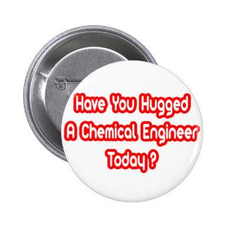 Você abraçou um engenheiro químico hoje? boton