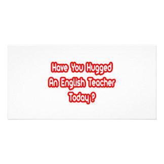 Você abraçou um professor de inglês hoje? cartões com foto