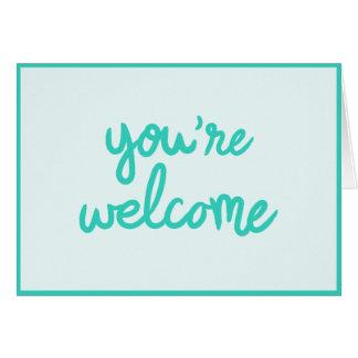 Você é bem-vindo! cartão