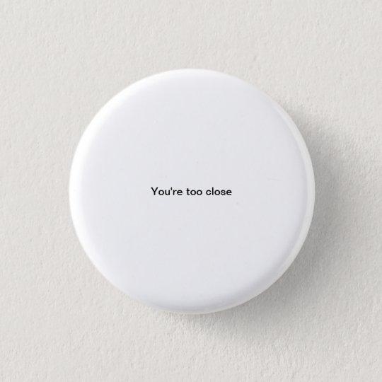 Você é botão engraçado do pinback da pia batismal bóton redondo 2.54cm