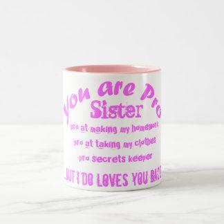 você é pro caneca do presente do rosa da irmã