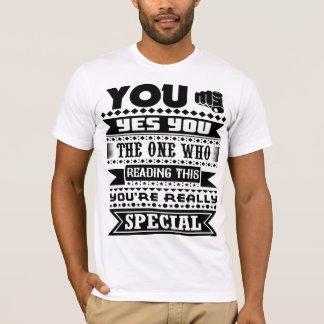 Você é realmente especial (as citações camiseta
