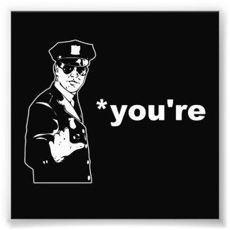Você é sua polícia da gramática impressão de foto