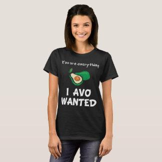 Você é tudo amante querido Avo do abacate de I Camisetas