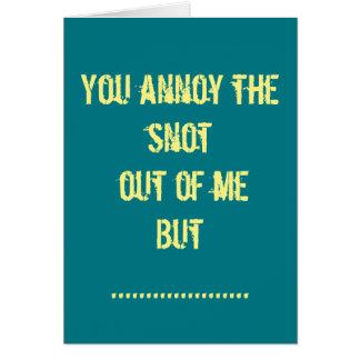 Você irrita me mas eu te amo o cartão