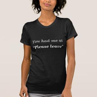 """Você mandou-me em """"por favor deixar"""" o t-shirt"""