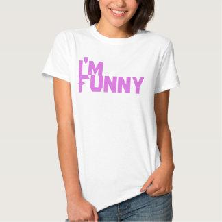 você não é engraçado camiseta