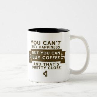 Você não pode comprar a felicidade mas o café é caneca de café em dois tons