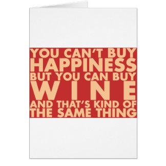 Você não pode comprar a felicidade, mas você pode cartão comemorativo