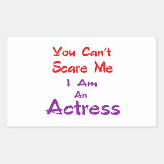 Você não pode susto mim que eu sou uma actriz adesivo retangular