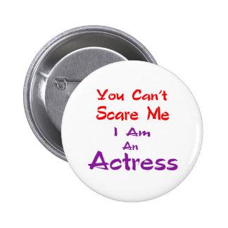 Você não pode susto mim que eu sou uma actriz bóton redondo 5.08cm