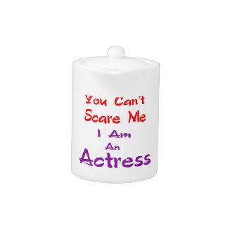 Você não pode susto mim que eu sou uma actriz